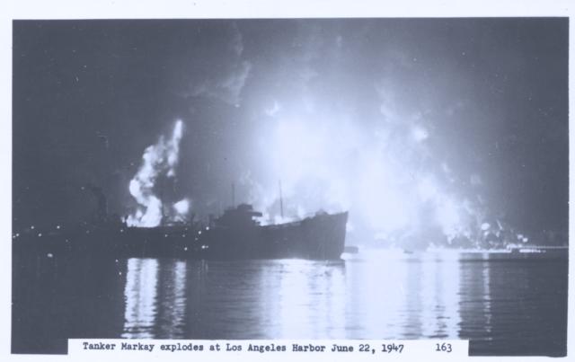 Tanker Markayexplodes at Los Angeles Harbor June 22, 1947
