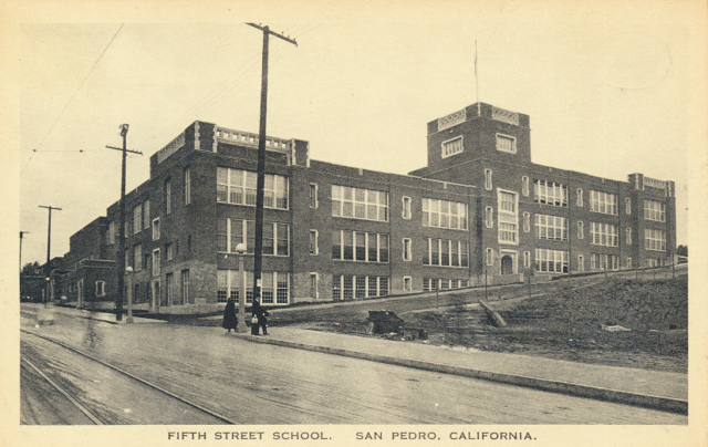 Fifth Street School San Pedro, Cal