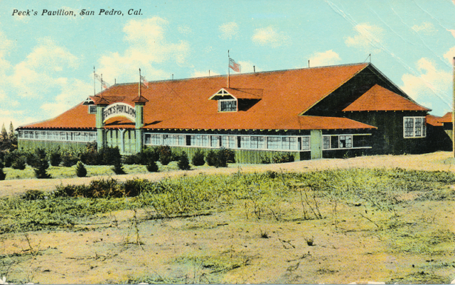 Peck's Pavilion, San Pedro, Cal.